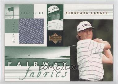 2002 Upper Deck Fairway Fabrics #BL-FF - Bernhard Langer