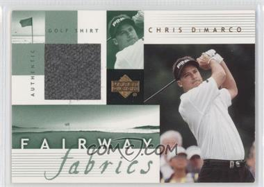 2002 Upper Deck Fairway Fabrics #CD-FF - Chris DiMarco