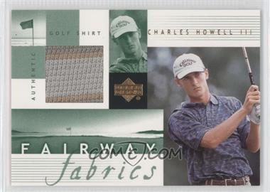 2002 Upper Deck Fairway Fabrics #CH-FF - Charles Howell III