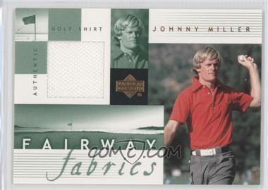 2002 Upper Deck Fairway Fabrics #JM-FF - Johnny Miller
