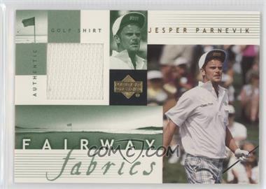 2002 Upper Deck Fairway Fabrics #JP-FF - Jesper Parnevik