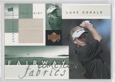2002 Upper Deck Fairway Fabrics #LD-FF - Luke Donald