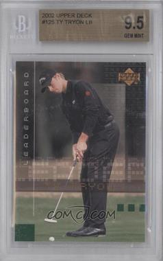 2002 Upper Deck #125 - Ty Tryon [BGS 9.5]