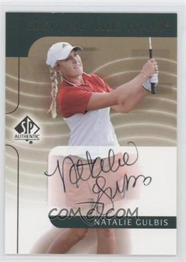 2003 SP Authentic - Sign of the Times #NG - Natalie Gulbis