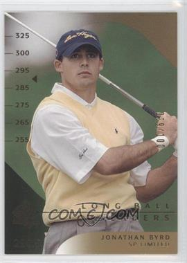 2003 SP Authentic [???] #54SPA - Jonathan Byrd /100
