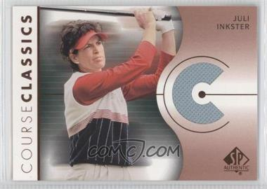 2003 SP Authentic [???] #CC-JI - Juli Inkster