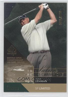 2003 SP Authentic Limited #90SPA - Tom Lehman /100