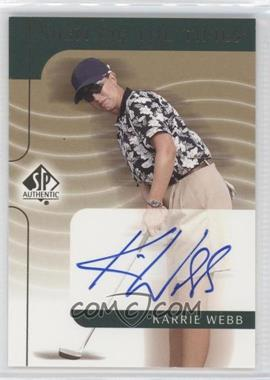 2003 SP Authentic Sign of the Times #KW - Karrie Webb
