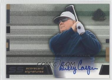 2003 SP Game Used Edition - Scorecard Signatures #SS-BC - Billy Casper