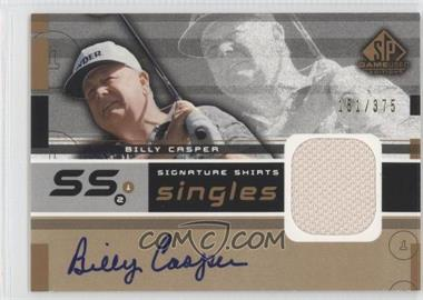 2003 SP Game Used Edition Signature Shirts Singles #F9S-BC - Billy Casper /375