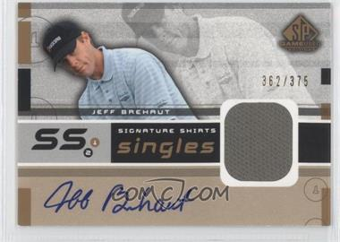 2003 SP Game Used Edition Signature Shirts Singles #F9S-JB - Jeff Brehaut /375