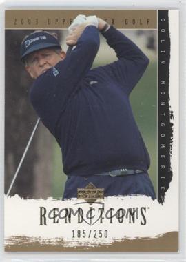 2003 Upper Deck [???] #9 - Colin Montgomerie /250