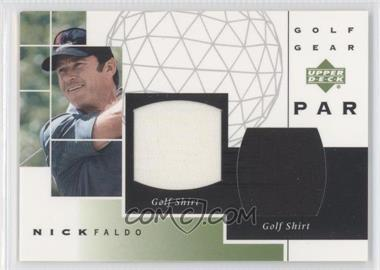 2003 Upper Deck Golf Gear Par Dual Materials #GP-NF - Nick Faldo