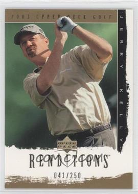 2003 Upper Deck Renditions Gold #10 - Jerry Kelly /250
