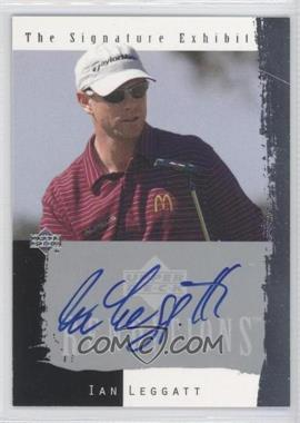 2003 Upper Deck Renditions The Signature Exhibit #N/A - Ian Leggatt