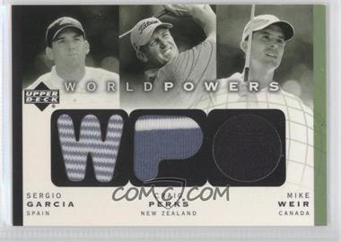 2003 Upper Deck World Powers Triple #WP3-SG/CP/MW - Sergio Garcia, Craig Perks, Mike Weir