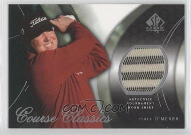 2004 SP Authentic [???] #CC37 - Mark O'Meara