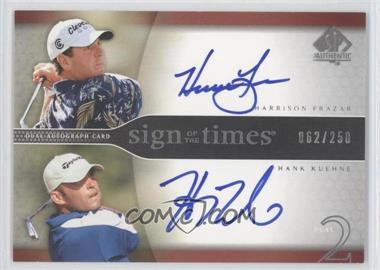 2004 SP Authentic [???] #HF/HK - Harrison Frazar, Hank Kuehne /250