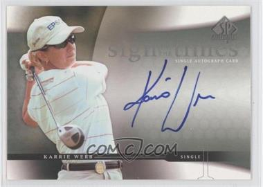 2004 SP Authentic Sign of the Times #KW - Karrie Webb