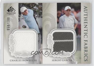 2004 SP Signature Authentic Fabrics Dual #AD-HG - Charles Howell III, Sergio Garcia /100