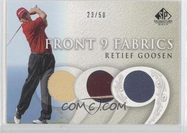 2004 SP Signature Front 9 Fabrics Triple #F9T-RG - Retief Goosen /50