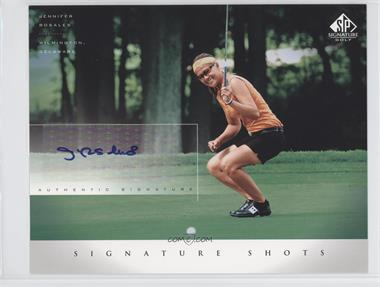 2004 SP Signature Signature Shots #JR - Jennifer Rosales