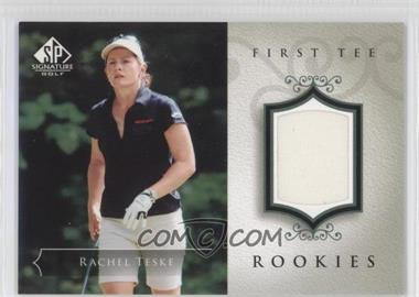 2004 SP Signature #54 - Rachel Teske