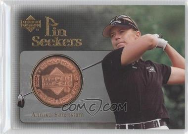 2004 Upper Deck Pin Seekers Copper #PS1 - Annika Sorenstam