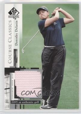 2005 SP Authentic - Course Classics Golf Shirts #CC26 - Dorothy Delasin