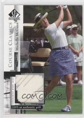 2005 SP Authentic Course Classics Golf Shirts #CC21 - Michelle McGann