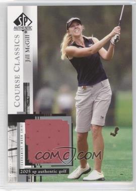 2005 SP Authentic Course Classics Golf Shirts #CC29 - Jill McGill