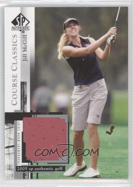 2005 SP Authentic Course Classics Golf Shirts #CC29 - Jill McGill