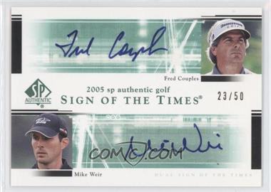 2005 SP Authentic Dual Sign of the Times #FC/MW - Fred Couples, Mike Weir /50