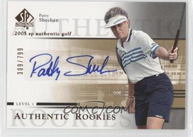 2005 SP Authentic #105 - Patty Sheehan /999