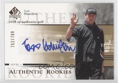 2005 SP Authentic #96 - Todd Hamilton /799