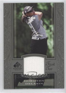 2005 SP Signature - [Base] #45 - Dorothy Delasin