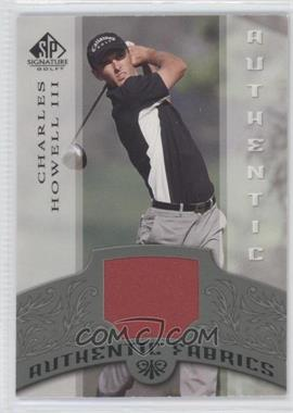 2005 SP Signature Authentic Fabrics #AF-CH - Charles Howell III