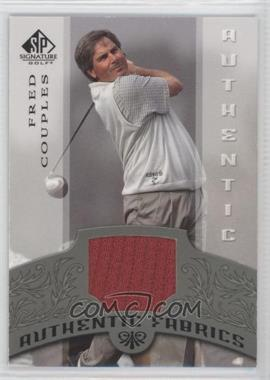 2005 SP Signature Authentic Fabrics #AF-FC - Fred Couples