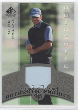 2005 SP Signature Authentic Fabrics #AF-NF - Nick Faldo