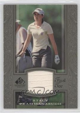 2005 SP Signature #42 - Stacy Prammanasudh