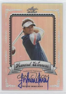 2012 Leaf Metal [???] #AW-1 - Trevor Immelman /50