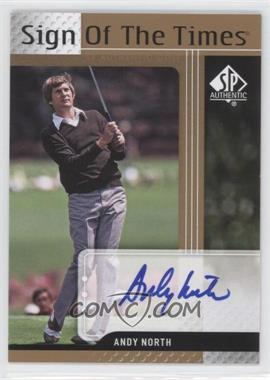 2012 SP Authentic - Sign of the Times #ST-AN - Andy North