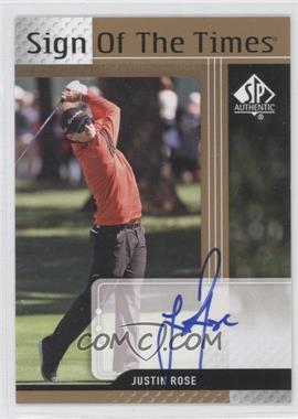 2012 SP Authentic Sign of the Times #ST-JR - Justin Rose