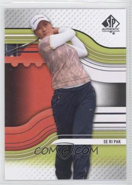 2012 SP Authentic #22 - Se Ri Pak