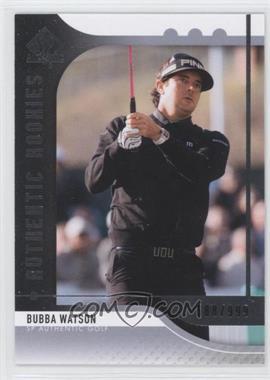 2012 SP Authentic #81 - Bubba Watson /999