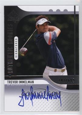 2012 SP Authentic #96 - Trevor Immelman /699