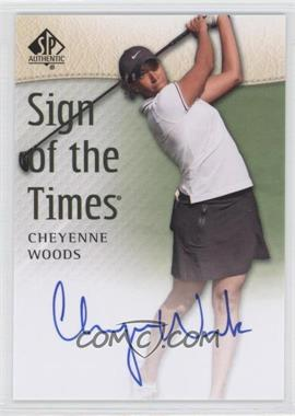 2014 SP Authentic Sign of the Times #SOTT-CW - Cheyenne Woods