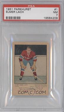 1951-52 Parkhurst #1 - Elmer Lach [PSA7]