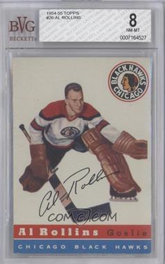 1954-55 Topps #26 - Al Rollins [BVG8]