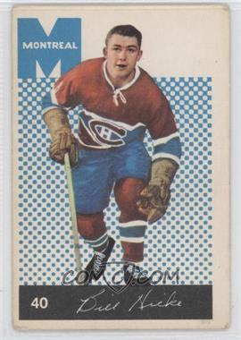 1962-63 Parkhurst #40 - Bill Hicke [Good to VG‑EX]